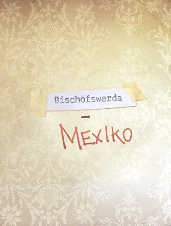 Bischofswerda Mexiko